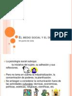 El Medio Social y El Desarrollo