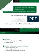 Aceleración de Algoritmos Mediante Hardware Reconfigurable Biblioteca de Procesamiento de Imágenes para System Generator
