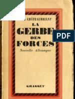 De Châteaubriand A. - La Gerbe des forces (1937)