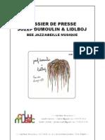 Revue de presse de Jozef Dumoulin et Lidlboj (BEE036)