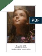 15. La pureza de corazón permite reconocer el rostro de Dios - Benedicto-XVI