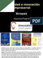Sinecmatica Raymond Prada Creatividad - Sinopsis
