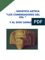 Ritual Azteca a Los Com End Adores Del Sol(1)