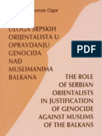 Uloga srpskih orijentalista u opravdavanju genocida nad muslimanima Balkana - Norman Cigar
