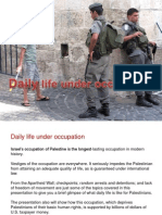 Daily Life Under Occupation