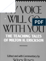 My Voice Will Go With You - The Teaching Tales of Milton H Erickson - Edited by Sidney Rosen
