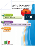 Lecture 8, Pulpal Considerations (Liners & Bases)