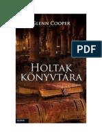 Glenn Cooper - Holtak könyvtára