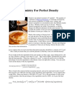 Physical Chemistry For Perfect Density Pancakes