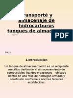 Transporte y Almacenaje de Hidrocarburos