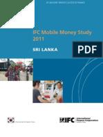 IFC Mobile Money Study 2011 - Sri Lanka