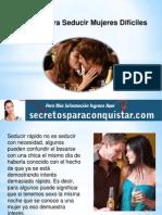 Técnicas para seducir mujeres defíciles