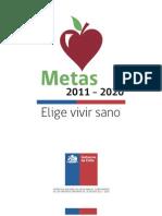 Metas 2011-2020 Elige Vivir Sano
