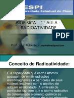 BIOFÍSICA  – 2ºAULA – Radioatividade