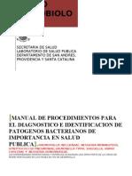 Manual de Procedimientos Para El Diagnostico e Identificacion de Patogenos Bacteria Nos de Import an CIA en Salud Publica