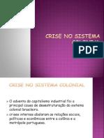 Crise No Sistema Colonial