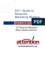Guide to Nonprofit Marketing Wisdom. 127 Nonprofit Marketers Share Lessons Learned. 2011