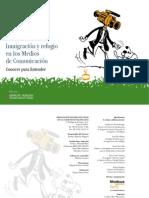 Inmigración y Refugio en los Medios de Comunicación