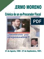 Guillermo Moreno, Crónica de un exprocurador fiscal