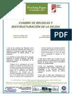 CUMBRE DE BRUSELAS Y REESTRUCTURACIÓN DE LA DEUDA - BRUSSELS SUMMIT AND PUBLIC DEBT HAIRCUTS (Spanish) - BRUSELAKO GAILURRA ETA ZOR PUBLIKOAREN BERREGITURAKETA (Espainieraz)