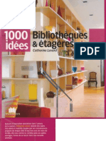 Bibliotheques Et Etageres - 1000 Idees