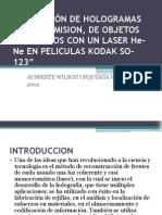 OBTENCIÓN DE HOLOGRAMAS DE TRANSMISION, DE