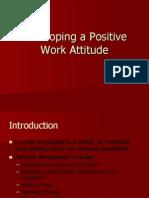 Developing a Positive Work Attitude
