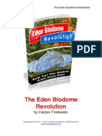 Eden Bio Dome Revolution