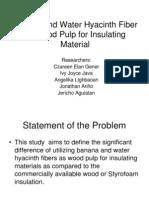 Banana and Water Hyacinth Fiber as Wood Pulp