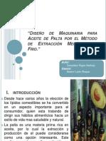 DIAPOSITIVAS - EXPOSICION Diseño de Maquinaria para Aceite de Palta