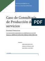 Caso de Consultoría de Producción de servicios final