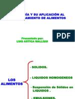REOLOGÍA APLICACIÓN AL PROCESAMIENTO DE ALIMENTOS