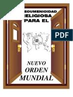 Ecumenismo_Ecumenicidad Para El Nuevo Orden Mundial - NWO