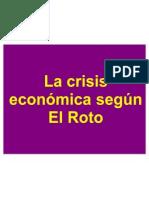 La Crisis Vista Por El Roto 100223040302 Phpapp02