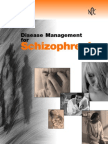 Disease Management for Schizophrenia