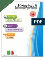 Lecture 14, Dental Porcelain II (Script)