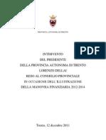 Manovra, la relazione di Dellai