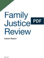 Family Justice Review (2011), Family Justice Review Interim Report