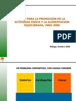 Plan Para La Promocion de La Actividad Fisica y La Alimentacion Equilibrada 2004-2008