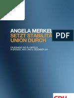 Angela Merkel setzt Stabilitätsunion durch