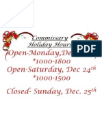 Commissary Holiday Hours