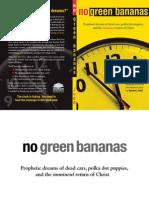 No Green Bananas