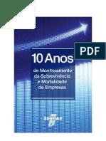 10 anos de monitoramento da sobrevivência e Mortalidade das empresas - 2008