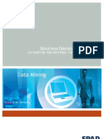SPAD La Reference en Analyse de Donnees Et Data Mining