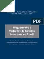 Megaeventos e violações de Direitos Humanos no Brasil