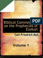 The Prophecies of Ezekiel Vol 1 - Carl Friedrich Keil