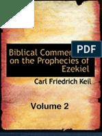 The Prophecies of Ezekiel Vol 2 - Carl Friedrich Keil