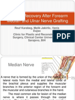 Sensory Recovery After Forearm