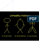 UnHealthy Holiness