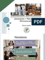 jerarquasyprecedenciasprotocolarias-110412000801-phpapp02